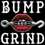 Bump and Grind Podcast - www.ShayAuLait.com