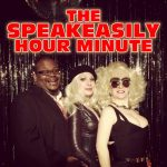 The Speakeasily Hour Minute - www.ShayAuLait.com